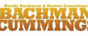 Bachman Cummings Reunite for TOGETHER AGAIN, LIVE IN CONCERT