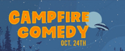 Recycled Minds Presents CAMPFIRE COMEDY Photo