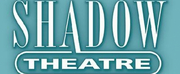 Shadow Theatre Announces Changes to the Company