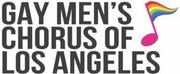 Gay Mens Chorus of Los Angeles Announces Season 43