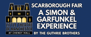 The Guthrie Brothers Present SCARBOROUGH FAIR, A Simon & Garfunkel Experience Photo