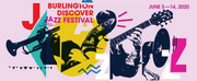 Get a Sneak Peek at the Burlington Discover Jazz Festival Lineup