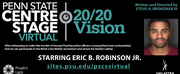 Penn State Centre Stage Virtual and Peoples Light Present 20/20 VISION Photo