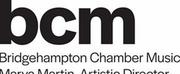 Bridgehampton Chamber Music Festival 2020 Concerts Postponed To 2021