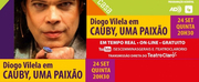 BWW Review: Diogo Vilela Honors Cauby Peixoto in CAUBY, UMA PAIXAO, in a Free Live. Photo