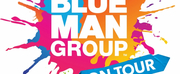 Tickets to BLUE MAN GROUP Go On Sale November, 22