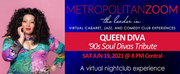 MetropolitanZoom to Present 90s Soul Divas Tribute