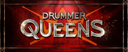 THE DRUMMER QUEENS Come to Melbourne Comedy Theatre Photo