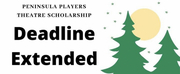 Peninsula Players Theater Extends Scholarship Deadline