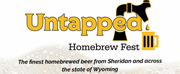 Untapped Homebrew Fest Comes to WYO Theater