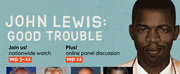 Nationwide Watch of John Lewis Documentary GOOD TROUBLE Photo