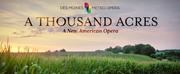Des Moines Metro Opera Announces World Premiere of A THOUSAND ACRES and $1.5 Million Gift Photo