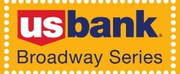 2021-2022 U.S. Bank Broadway Series Season Ticket Packages to Go On Sale Monday, June 14 Photo