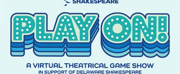 Delaware Shakespeare Presents PLAY ON! Photo