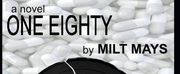 Milt Mays Releases New Mystery Thriller ONE EIGHTY