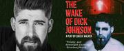BWW Interview: Luke Walker On Channeling THE WAKE OF DICK JOHNSON