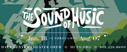 Hale Center Theater Orem To Produce THE SOUND OF MUSIC