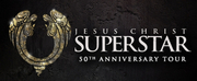 Providence Performing Arts Center Announces New Dates for JESUS CHRIST SUPERSTAR Photo