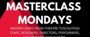 Theatre Tuscaloosa Launches MASTERCLASS MONDAYS Video Series