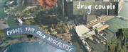 Drug Couple Releses EP CHOOSE YOUR OWN APOCALYPSE Photo