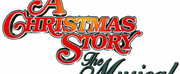 A CHRISTMAS STORY, THE MUSICAL Comes To Boise