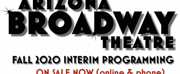 Arizona Broadway Theatre Announces Fall Interim Programming With New Health and Safety Gui Photo
