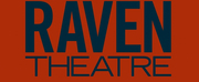 Raven Theatre Cancels Full 2020-21 Season; Programming Set To Resume Fall 2021 Photo