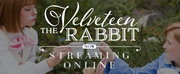 Hale Center Theater Orem to Produce THE VELVETEEN RABBIT Streaming Online