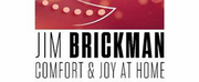 RBTLs Auditorium Theatre Presents Jim Brickmans COMFORT & JOY AT HOME LIVE! Virtually Photo