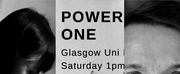 POWER OF ONE Opens At Glasgow University Festival
