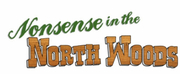 Kokomo Curtain Call Theatre Presents NONSENSE IN THE NORTH WOODS Photo
