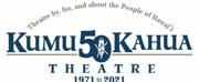 Kumu Kahua Theatre Announces 51st Season