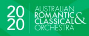Australian Romantic & Classical Orchestra Cancels Upcoming Events
