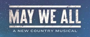 MAY WE ALL, A New Country Musical, Will Premiere in Memphis Playhouse On The Square Photo