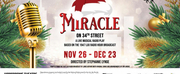 MIRACLE ON 34TH STREET Radio Play Will Be Performed at The Hippodrome This Holiday Season