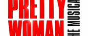 PRETTY WOMAN THE MUSICAL Will Return To The West End From 8 July
