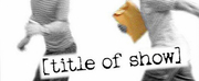 The Wilton Playshop Is Back With [TITLE OF SHOW]