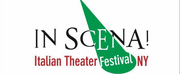 8th Annual IN SCENA! ITALIAN THEATER FESTIVAL NY Postponed to Spring 2021 Photo
