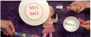 Chicago Childrens Theatre Adds DOLL FACE HAS A PARTY! to CCTv Line-Up Photo