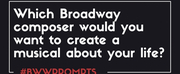 BWW Prompts: Which Composer Would You Want to Write Your Bio-Musical? Photo