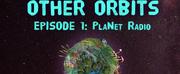 Applied Mechanics Presents OTHER ORBITS EPISODE ONE:  PlaNet Radio