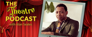 Derrick Baskin Stops By THE THEATRE PODCAST with Alan Seales