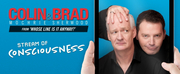 Kentucky Performing Arts Presents Colin Mochrie & Brad Sherwood STREAM OF CONSCIOUSNES Photo