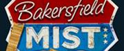 BAKERSFIELD MIST Virtual Staged Reading Announced June 15
