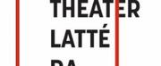 Theater Latté Da\