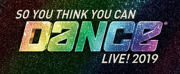 SO YOU THINK YOU CAN DANCE LIVE! Tours to Vegas