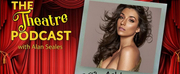 Podcast Exclusive: The Theatre Podcast With Alan Seales Presents Ashley Loren