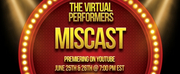 The Virtual Performers Present MISCAST