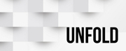 New Ghosts Theatre Company Presents UNFOLD