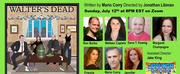The JOCUNDA FESTIVAL Presents Virtual Play Reading Of WALTERS DEAD Photo